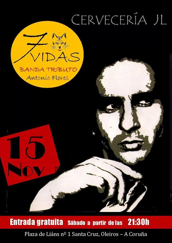 """CONCIERTO: """"7 Vidas""""; Banda Tributo a Antonio Flores"""